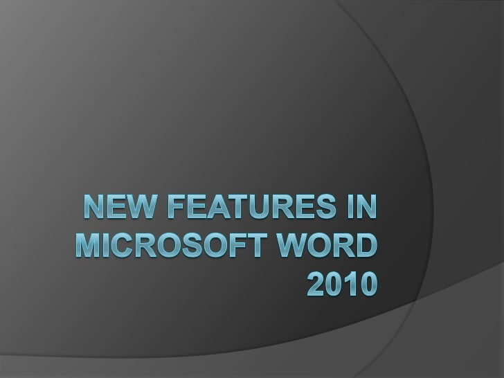 New features in microsoft word 2010