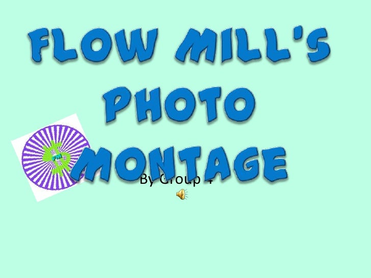 New flow mill photo montage
