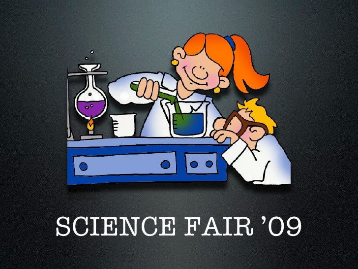 SCIENCE FAIR '09