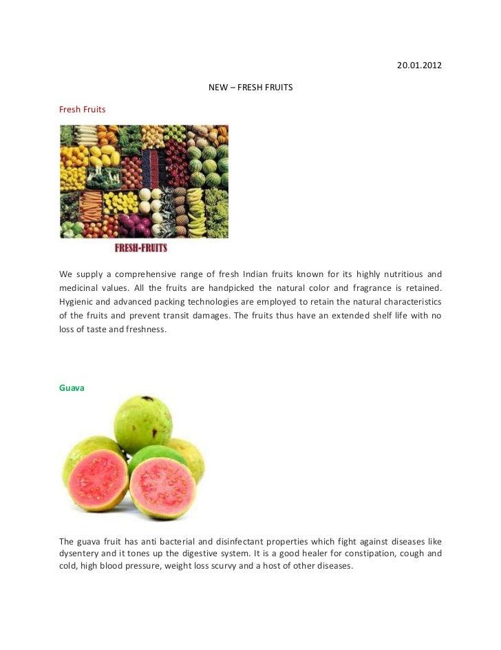 20.01.2012                                     NEW – FRESH FRUITSFresh FruitsWe supply a comprehensive range of fresh Indi...