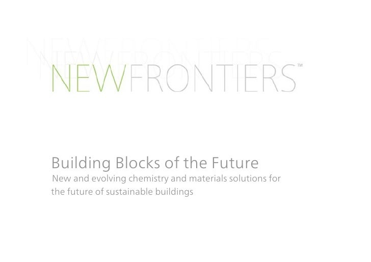 NEW FRONTIERS Building Blocks of the Future Seminar
