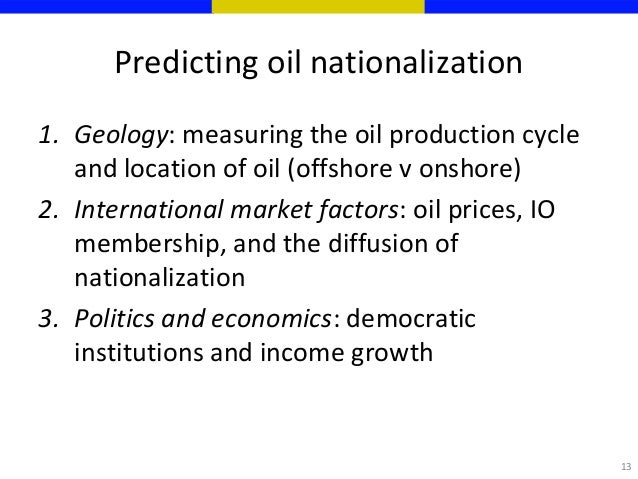 Why is nationalizing oil a bad idea Final Exam topic.?