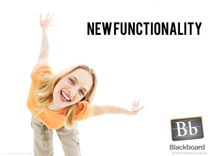 New functionality and Features of Bb 9.1