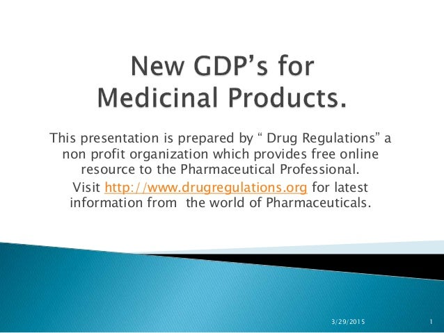 New gdp's for medicinal products