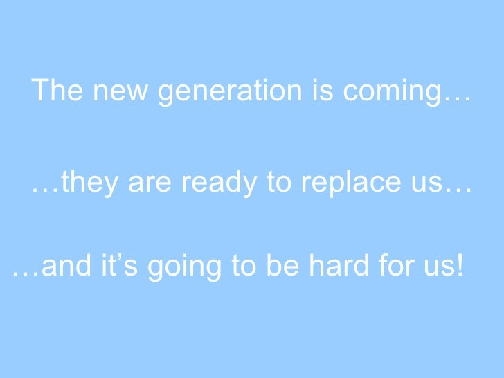 New Generaion
