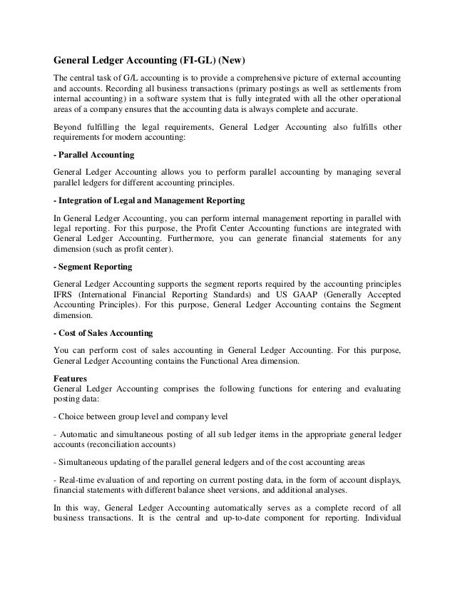 General Ledger Accounting (FI-GL) (New)The central task of G/L accounting is to provide a comprehensive picture of externa...