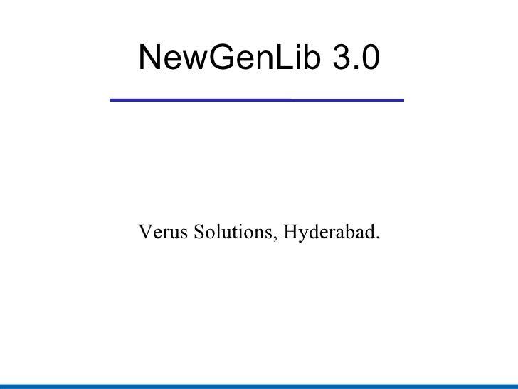 NewGenLib 3.0 Verus Solutions, Hyderabad.