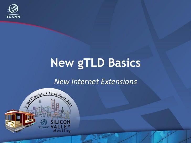 New gTLD BasicsNew Internet Extensions