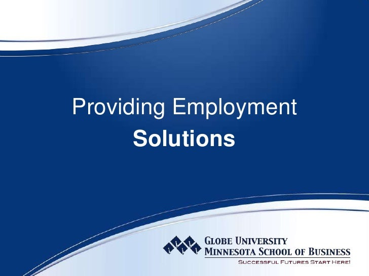 Globe University/MN School of Business Employer Presentation
