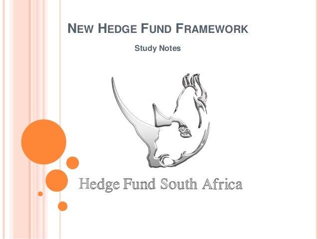 NEW HEDGE FUND FRAMEWORK Study Notes