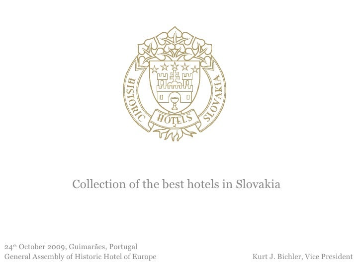 New Historic Hotels Of Slovakia For Hhe