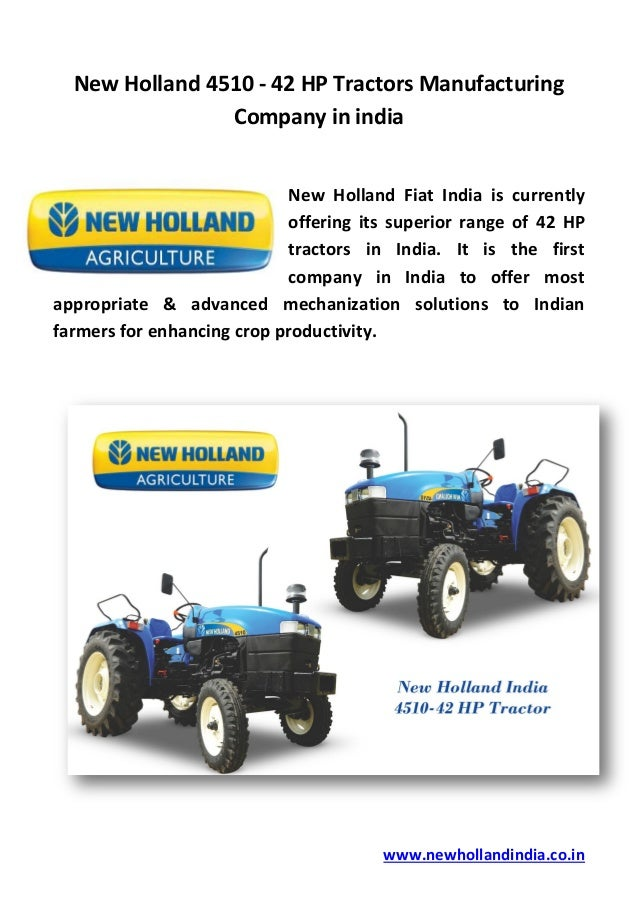 an analysis of the topic of the new holland tractors in india Farmtrac discussion in the tractor talk forum at yesterday's tractors shop now farmtrac is still alive and well in india they just bankrupt farmtrac american company in tarboro and walked away with case, case-ih, farmall, international harvester, new holland and their logos are.