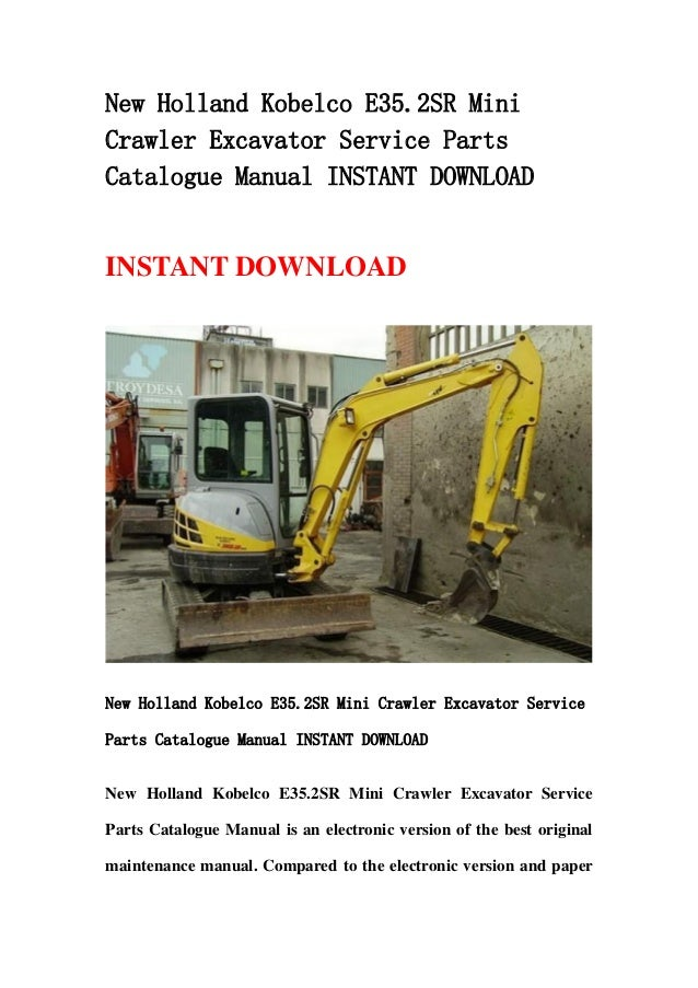 New holland kobelco e35.2 sr mini crawler excavator service parts catalogue manual instant download