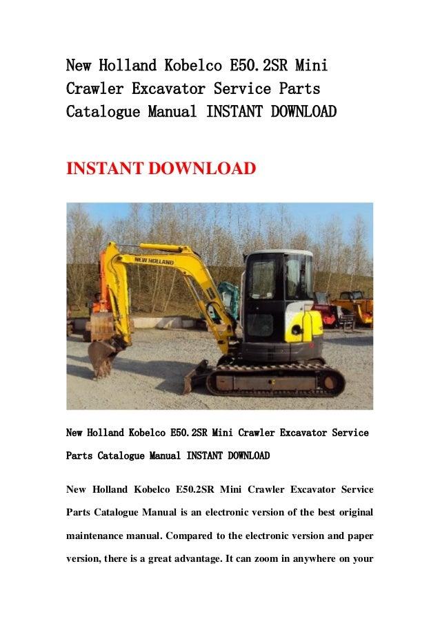 New holland kobelco e50.2 sr mini crawler excavator service parts catalogue manual instant download1