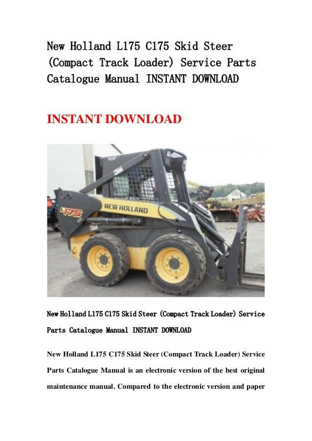 New Holland L175 C175 Skid Steer  Compact Track Loader