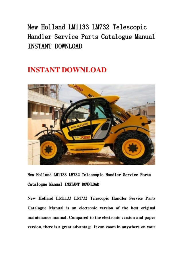 New Holland Lm1133 Lm732 Telescopic Handler Service Parts