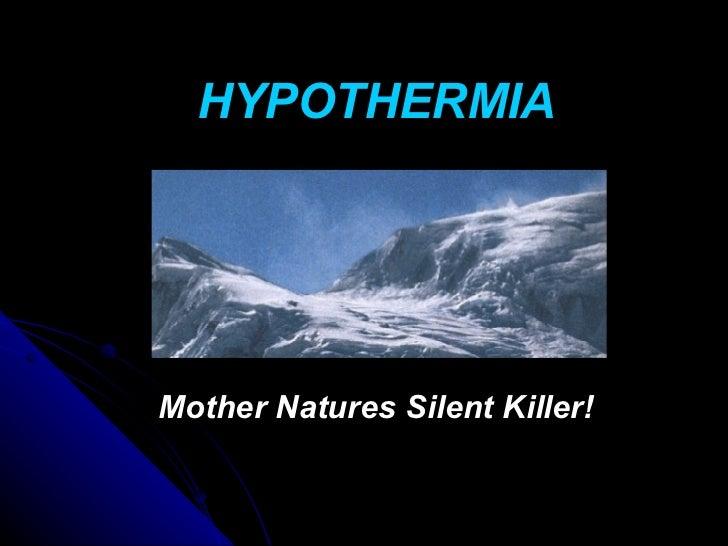 New hypothermia