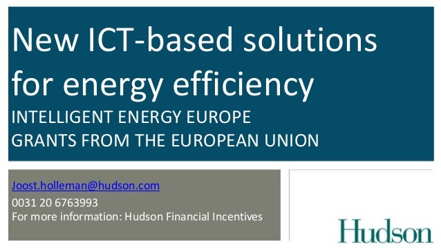 GRANTS; New ict based solutions for energy efficiency intelligent energy europe