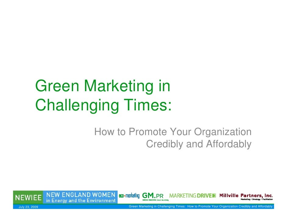 Green Marketing in            Challenging Times:                   How to Promote Your Organization                       ...