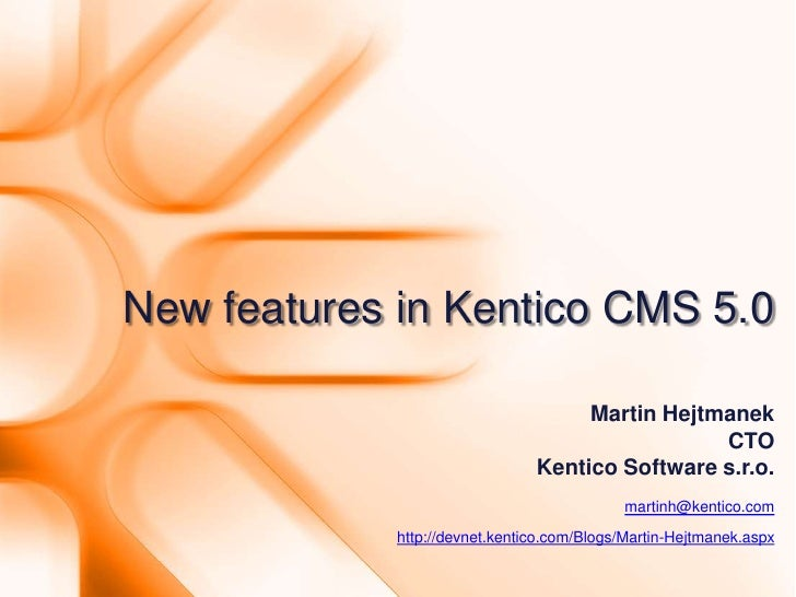 What's new in Kentico CMS 5