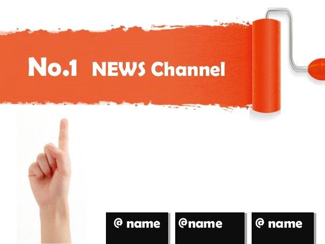 No.1 NEWS Channel @ name@ name @name@name @ name@ name