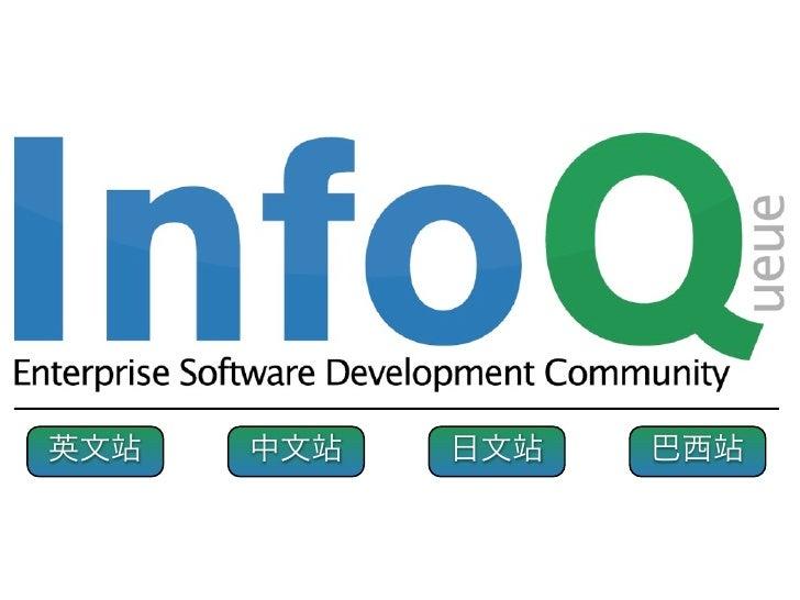 InfoQ.com Information Queue                                                  InfoQ Java .NET Ruby SOA      InfoQ          ...