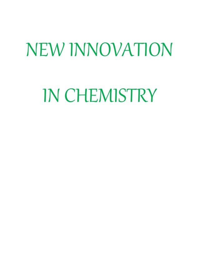 latest innovations in field of chemistry These are the latest innovations in the field of microbiology- 1 predicting plant-soil feedbacks from plant traits in nature, plants cannot grow.