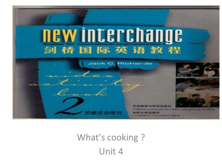New interchange 2 unit 4