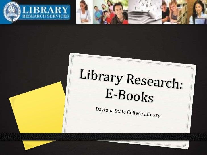 The Library Website0 http://www.daytonastate.edu/library/