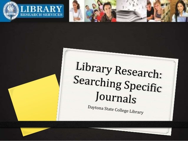 When should you search in a specific journal? 0 Your instructor may require that you use articles from a given journal or ...