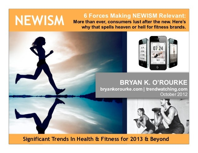 The Fitness Trend Report on NEWISM for 2013 and Beyond