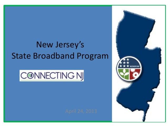 New Jersey'sState Broadband ProgramApril 24, 2013