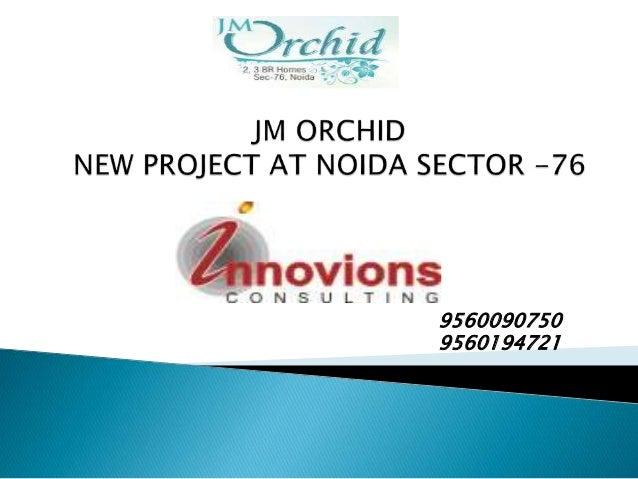JM Orchid at Noida | Innovions