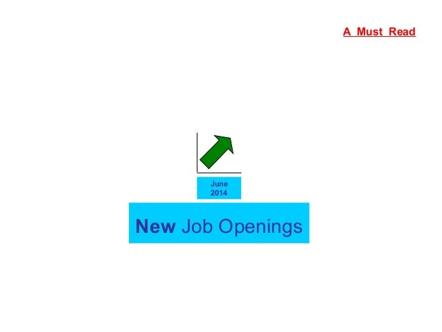 New Job Openings June 2014 A Must Read