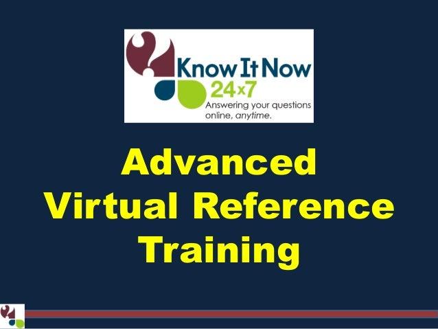 Advanced Virtual Reference Training