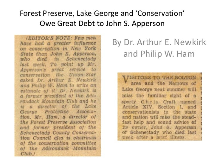 Forest Preserve, Lake George and 'Conservation'      Owe Great Debt to John S. Apperson                          By Dr. Ar...