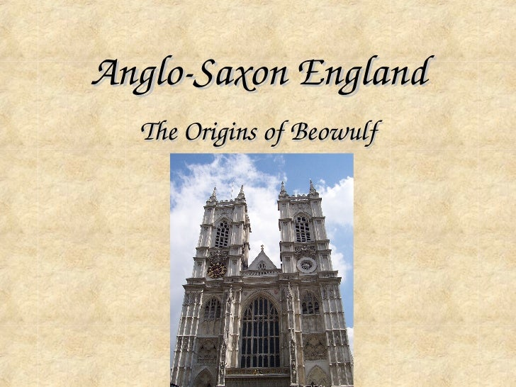 Anglo­Saxon England  The Origins of Beowulf