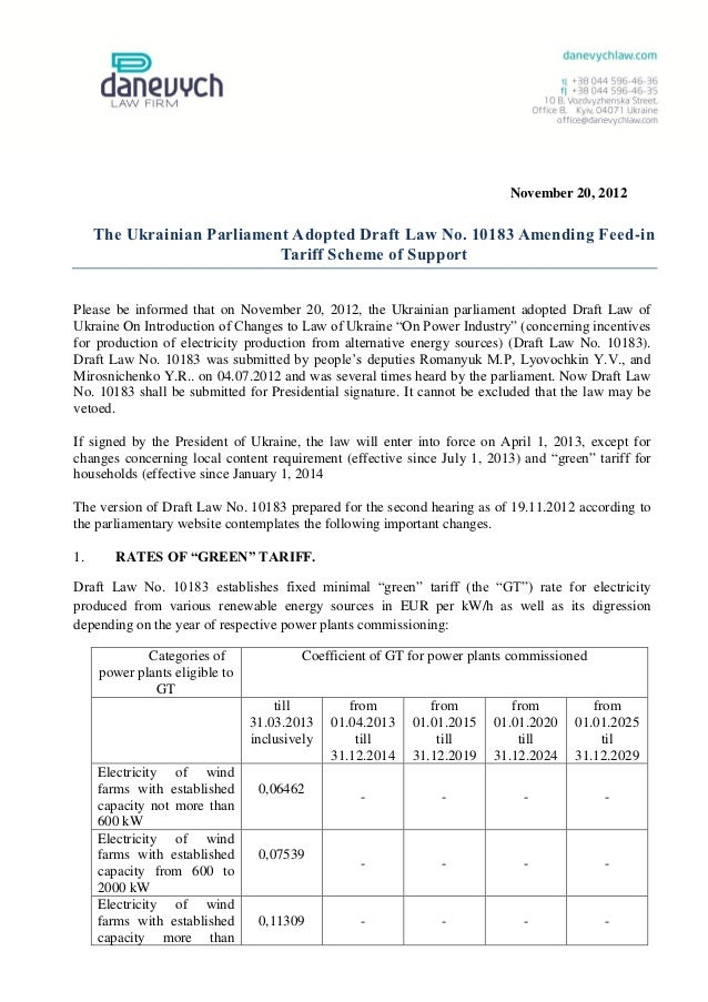 November 20, 2012     The Ukrainian Parliament Adopted Draft Law No. 10183 Amending Feed-in                            Tar...