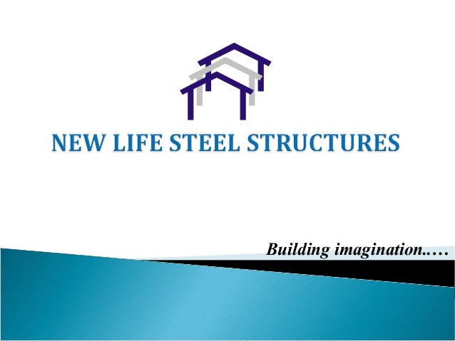 New life Steel Structures