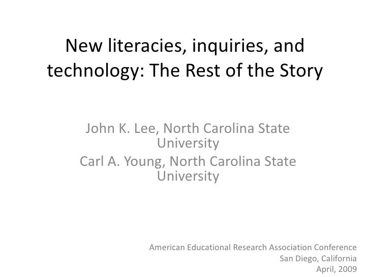 New literacies, inquiries, and technology: The Rest of the Story      John K. Lee, North Carolina State                Uni...