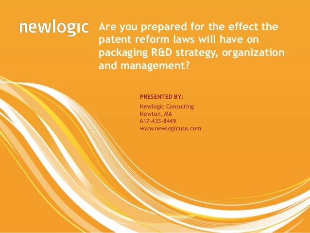 Are you prepared for the effect the                              patent reform laws will have on                          ...
