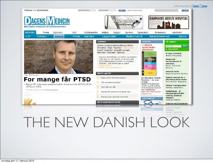 Steffen Bang Nielsen,                       THE NEW DANISH LOOK  torsdag den 11. februar 2010
