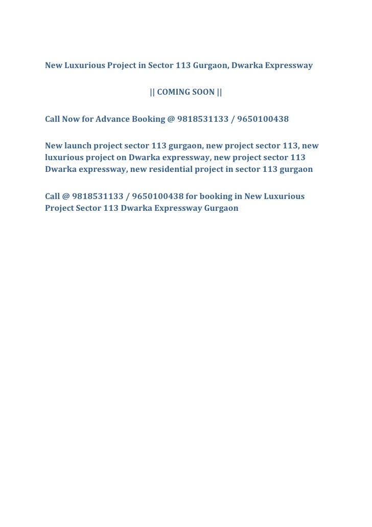 New Luxurious Project in Sector 113 Gurgaon, Dwarka Expressway                         || COMING SOON ||Call Now for Advan...