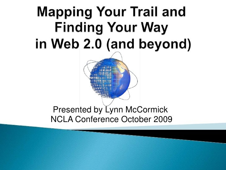 Mapping our Trail and Finding our Way in Web 2.0