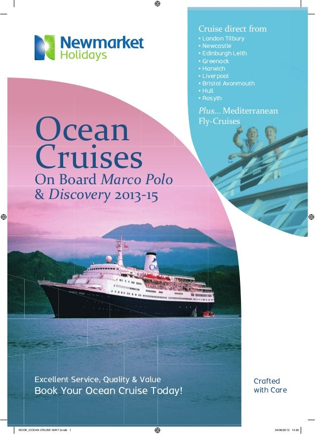 Crafted with Care Excellent Service, Quality & Value Book Your Ocean Cruise Today! Ocean CruisesOn Board Marco Polo & Disc...