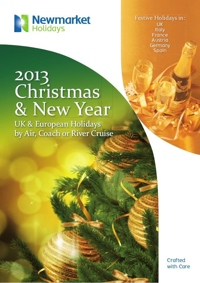 Festive Holidays in: UK Italy France Austria Germany Spain 2013 Christmas & New Year UK & European Holidays by Air, Coach ...