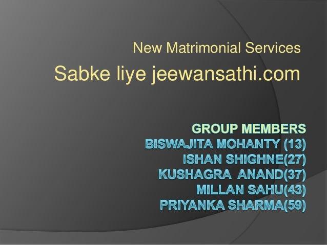 New Matrimonial Services  Sabke liye jeewansathi.com