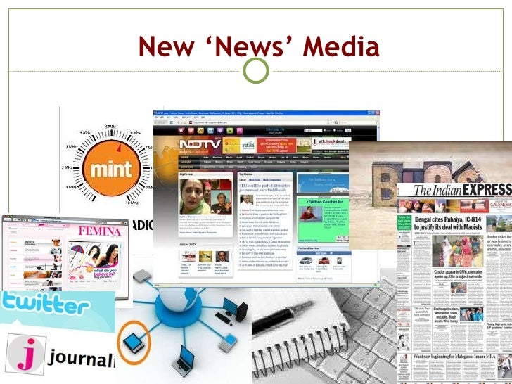New 'News' Media