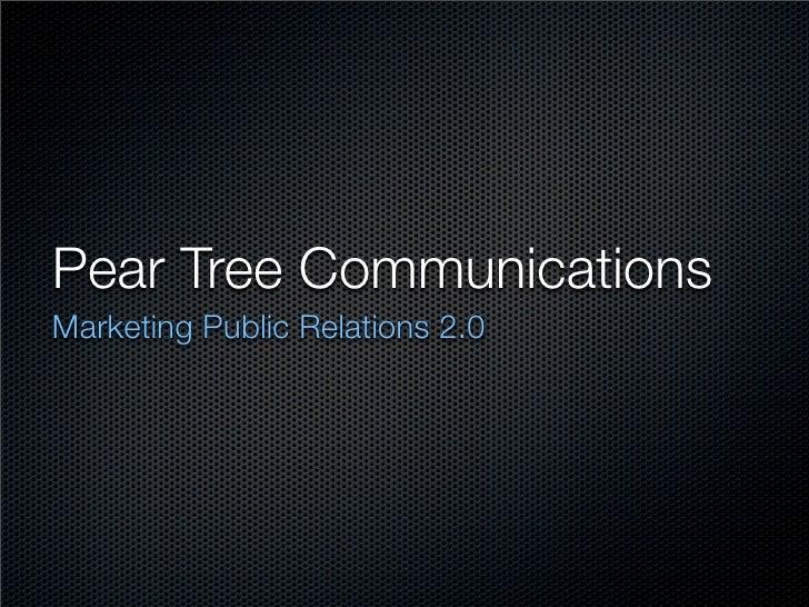 Pear Tree Communications Marketing Public Relations 2.0