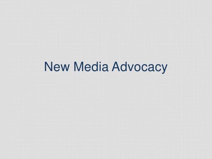 New Media Advocacy - Draft
